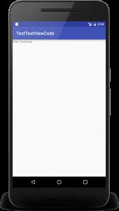 testviewcode 1 170x300 - [Android]  レイアウトファイルを使わないでコードでTextViewを作る