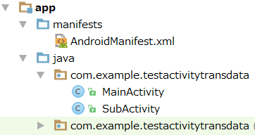 activity trans 001 - [Android]  アプリの画面遷移とActivity間のデータ転送