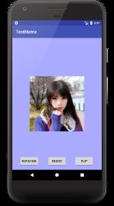 matrix 03 - [Android] Matrixで画像を回転、フリップ、縮小させる