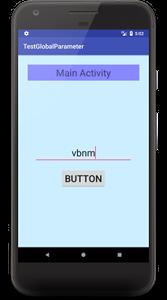 global val 01 - [Android]  グローバル変数を使ってActivity間でデータを渡す