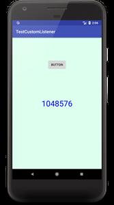 custom listener 01 - [Android] カスタム Listener を interface を使って実装してみる