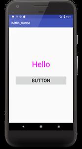 kotlin button 02 - [Android & Kotlin] Buttonアプリを作ってみるとJavaよりシンプルだった